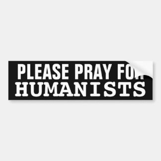 Ruegue por favor para los humanistas etiqueta de parachoque