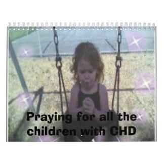ruegue, rogando para todos los niños con CHD Calendario