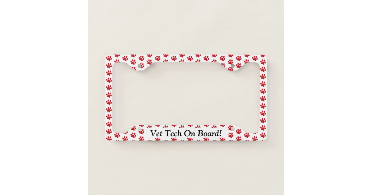 Ruffing Red Paw Prints Vet Tech On Board License Plate Frame ...