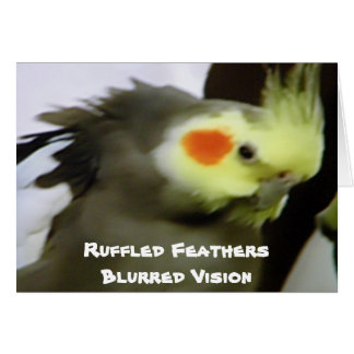 RUFFLED FEATHERS/BLURRED VISION GREETING CARDS