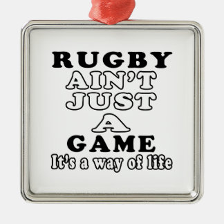 Rugby Ain't Just A Game It's A Way Of Life Ornament