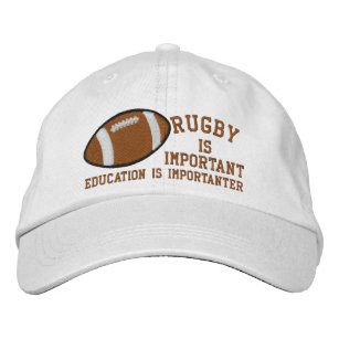 040e803adfc Rugby Is Important Education Is Importanter Embroidered Baseball Hat
