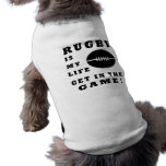 Rugby Is My Life Dog T-shirt
