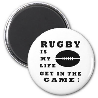 Rugby Is My Life Magnet