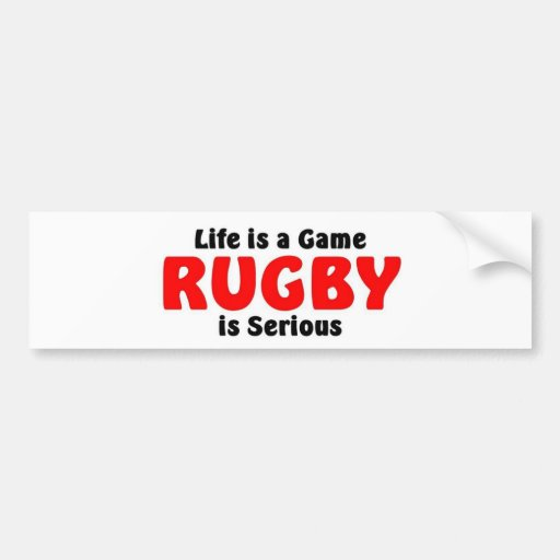Rugby is serious bumper sticker