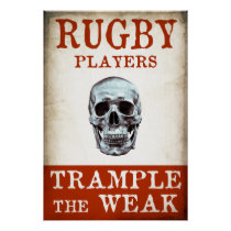 Rugby Players Trample The Weak - Poster