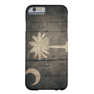 Rugged Wood South Carolina Flag Barely There iPhone 6 Case
