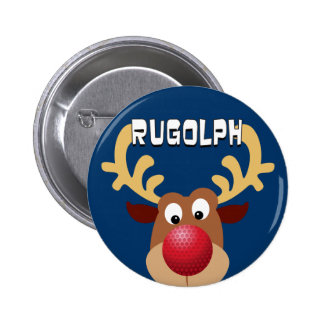 Rugolph The Reindeer Pinback Button