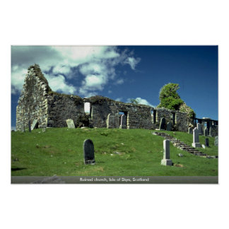 Ruined church, Isle of Skye, Scotland Poster