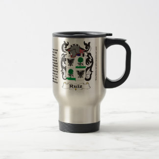 Ruiz Family Coat of Arms Travel Mug
