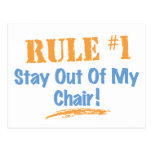 Rule #1 Stay Out Of My Chair Postcards