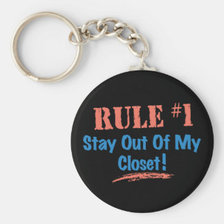 Rule #1 Stay Out Of My Closet Key Chains