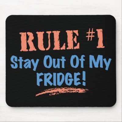 RULE #1 Stay Out Of My Fridge Mousepads from Zazzle.