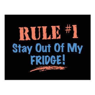 Rule 1 Stay Out Of My Fridge Post Cards