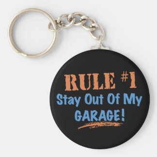Rule #1 Stay Out Of My Garage Basic Round Button Keychain
