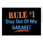 Rule #1 Stay Out Of My Garage Greeting Cards
