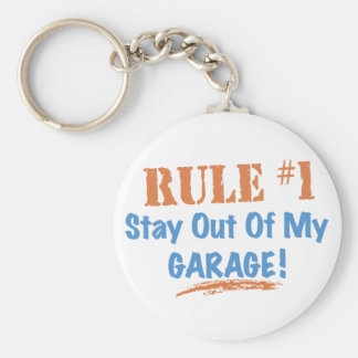 Rule #1 Stay Out Of My Garage Keychain
