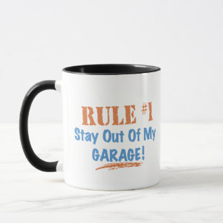Rule #1 Stay Out Of My Garage Mug