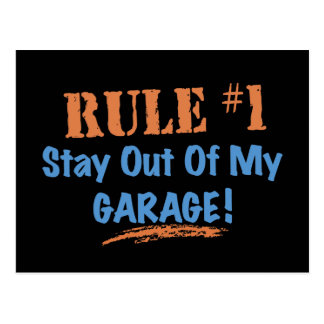 Rule #1 Stay Out Of My Garage Postcard