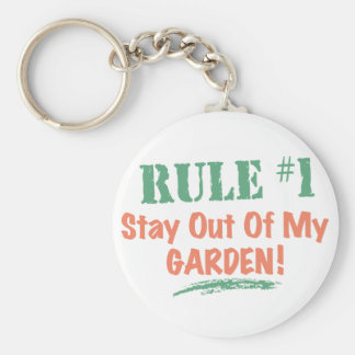 Rule #1 Stay Out Of My Garden Key Chains