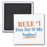 Rule #1 Stay Out Of My Tool Box Magnet