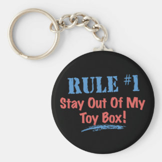 Rule #1 Stay Out Of My Toy Box Keychains
