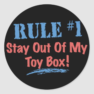 Rule #1 Stay Out Of My Toy Box Round Stickers