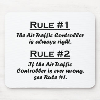 Rule Air Traffic Controller Mouse Pad