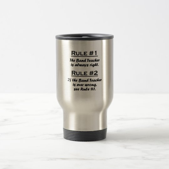 Rule Band Teacher Travel Mug