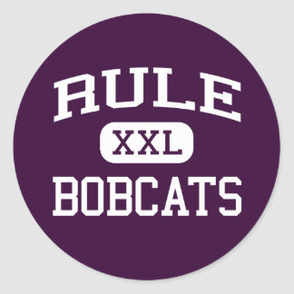 Rule - Bobcats - Rule High School - Rule Texas Round Stickers