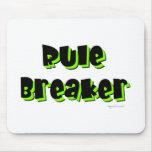 Rule Breaker Mouse Pads