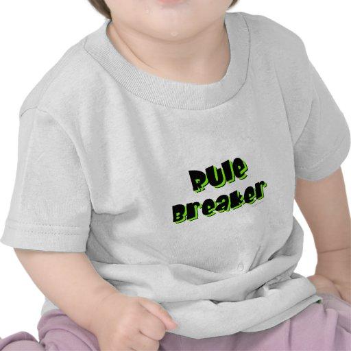 Rule Breaker Tee Shirts