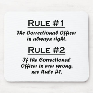 Rule Correctional Officer Mouse Pad