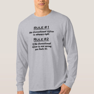 Rule Correctional Officer T-Shirt