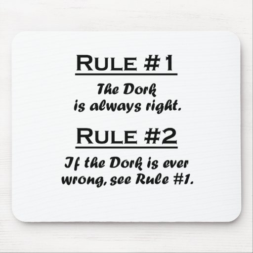 Rule Dork Mouse Pads