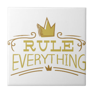Rule Everything Small Square Tile