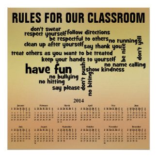 Rule for Our Classroom 2014 Calendar Poster