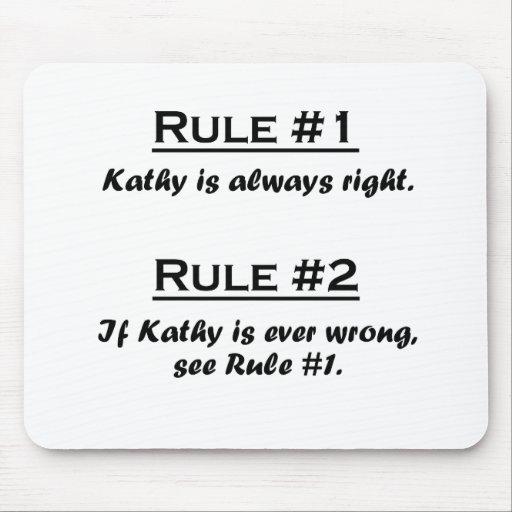 Rule Kathy Mousepads