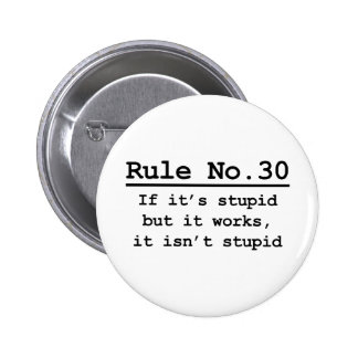 Rule No. 30 Pinback Button