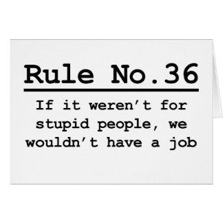 Rule No. 36 Greeting Card