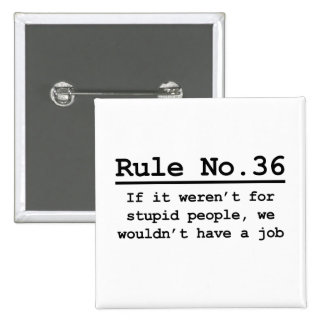 Rule No. 36 Pinback Button