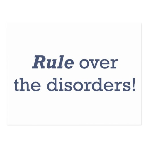 Rule over the disorders! postcard