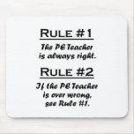 Rule PE Teacher Mouse Pad