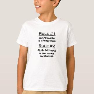 Rule PE Teacher T-Shirt