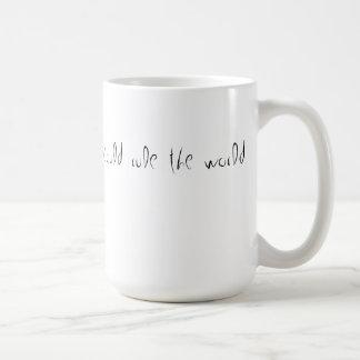 rule the world coffee classic white coffee mug