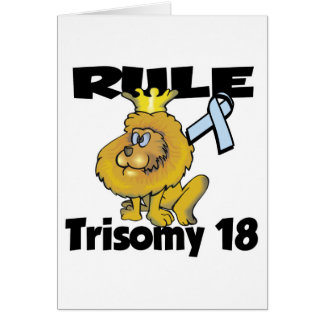 Rule Trisomy 18 Greeting Card