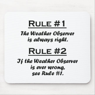 Rule Weather Observer Mouse Pad