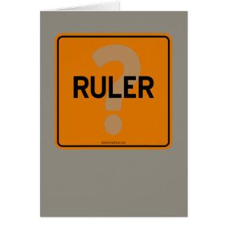 RULER? CARD