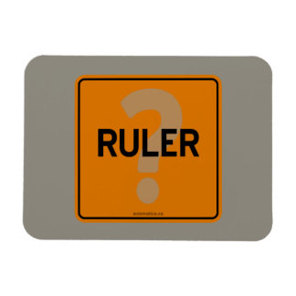 RULER? MAGNET