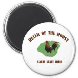 Ruler of the Roost Kauai Magnet
